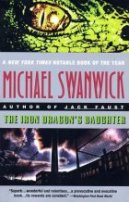 The Iron Dragon's Daughter by Michael Swanwick