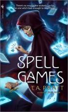 Spell Games by Tim Pratt