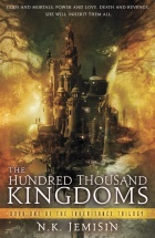 The Hundred Thousand Kingdoms by N. K. Jemisin