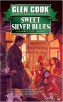 Sweet Silver Blues by Glen Cook