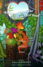 Whispers From the Cotton Tree Root by