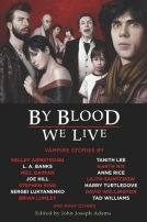 By Blood We Live  by