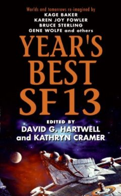 Year's Best SF 13 by
