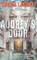 Audrey's Door by Sarah Langan