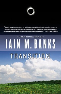 Transition by Iain M. Banks