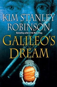 Galileo's Dream by Kim Stanley Robinson
