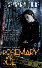 Rosemary and Rue by Seanan McGuire