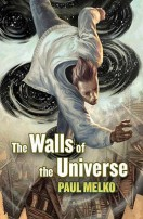 The Walls of the Universe by Paul Melko