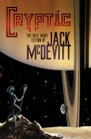 Cryptic: The Best Short Fiction of Jack McDevitt by Jack McDevitt