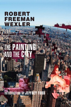 The Painting and the City by Robert Freeman Wexler