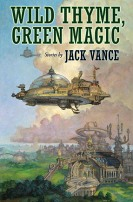 Wild Thyme, Green Magic by Jack Vance