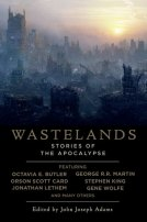 Wastelands: Stories of the Apocalypse by