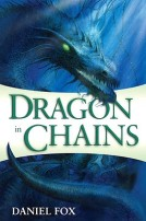 Dragon in Chains by Daniel Fox