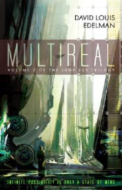 Multireal by David Louis Edelman
