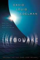 Infoquake by David Louis Edelman