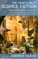 The Year's Best Science Fiction: Twenty-Third Annual Collection by