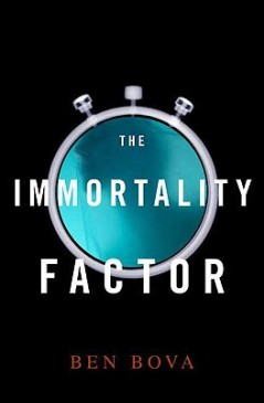 Immortality Factor by Ben Bova