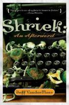 Shriek: An Afterword by Jeff VanderMeer