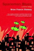 Spaceman Blues by Brian Francis Slattery