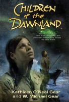 Children of the Dawnland by W. Michael Gear