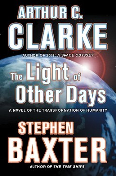 Light of Other Days by Stephen Baxter
