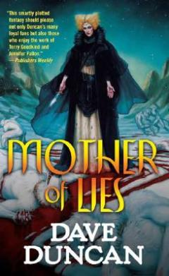 Mother of Lies by Dave Duncan