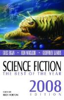 Science Fiction: The Best of the Year, 2008 Edition by
