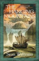 The Hanging Mountains by Sean Williams