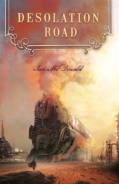 Desolation Road by Ian McDonald