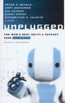 Unplugged: The Web's Best Sci-Fi & Fantasy: 2008 Download by
