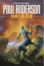 The Collected Short Works of Poul Anderson: Volume 1 by Poul Anderson