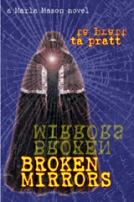 Broken Mirrors by Tim Pratt