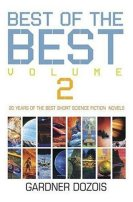 The Best of the Best Volume 2: 20 Years of the Best Short Science Fiction Novels by