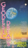 Geodesic Dreams: The Best Short Fiction of Gardner Dozois by