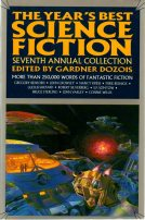 The Year's Best Science Fiction: Seventh Annual Collection by