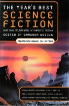 The Year's Best Science Fiction: Eighteenth Annual Collection by