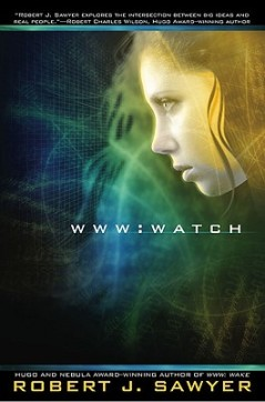WWW: Watch by Robert J. Sawyer