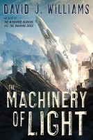 Machinery of Light by David J. Williams