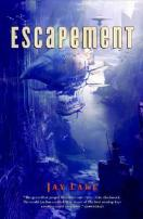 Escapement by Jay Lake