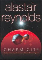 Chasm City by Alastair Reynolds