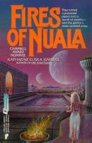 Fires of Nuala by Katharine Eliska Kimbriel
