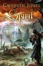 Spirit by Gwyneth Jones