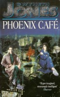 Phoenix Caf� by Gwyneth Jones