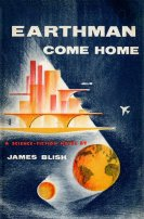 Earthman, Come Home by James Blish
