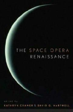 The Space Opera Renaissance by