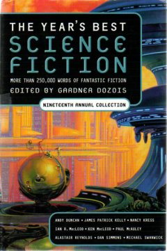 The Year's Best Science Fiction: Nineteenth Annual Collection by