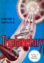 Triplanetary by E. E. 'Doc' Smith