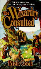 The Wizardry Consulted by Rick Cook