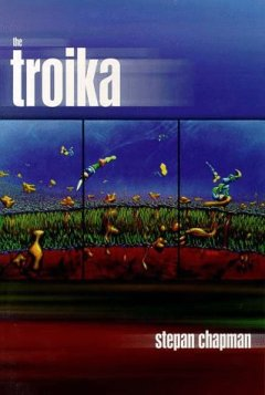 The Troika by Stepan Chapman