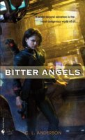 Bitter Angels by Sarah Zettel